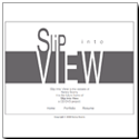 Slip Into View